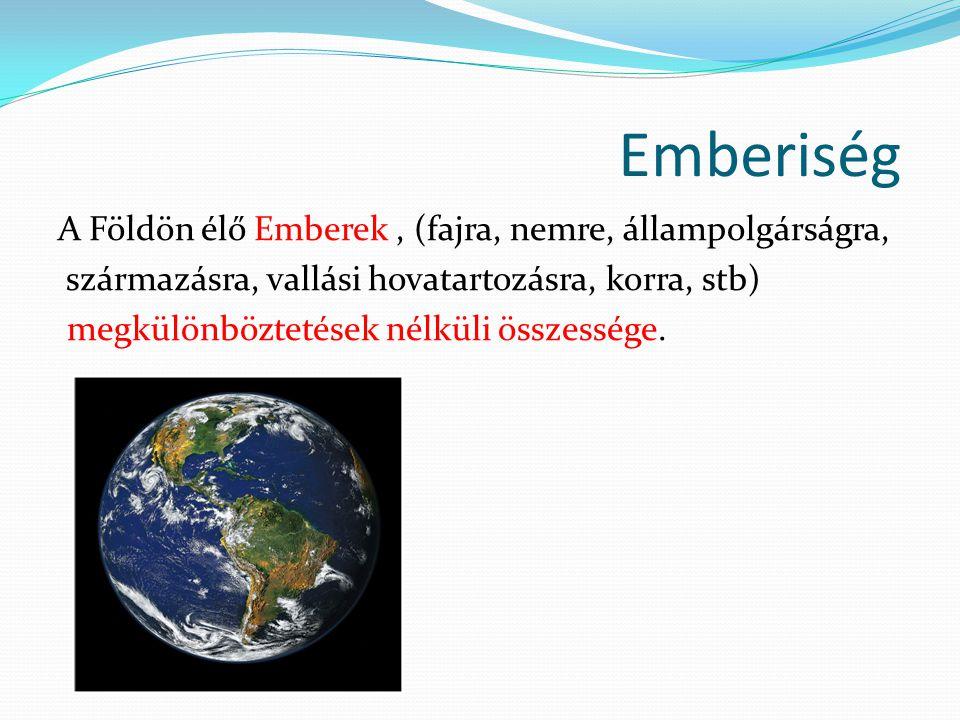 Szükségletek ENSZ Egyetemes Nyilatkozat 3.