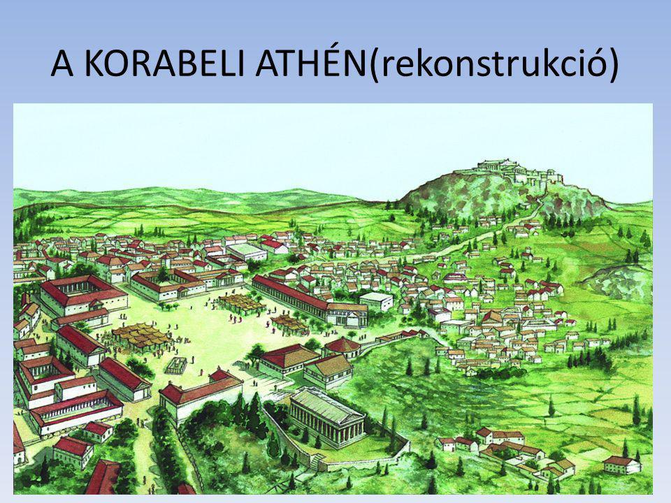 A KORABELI ATHÉN(rekonstrukció)