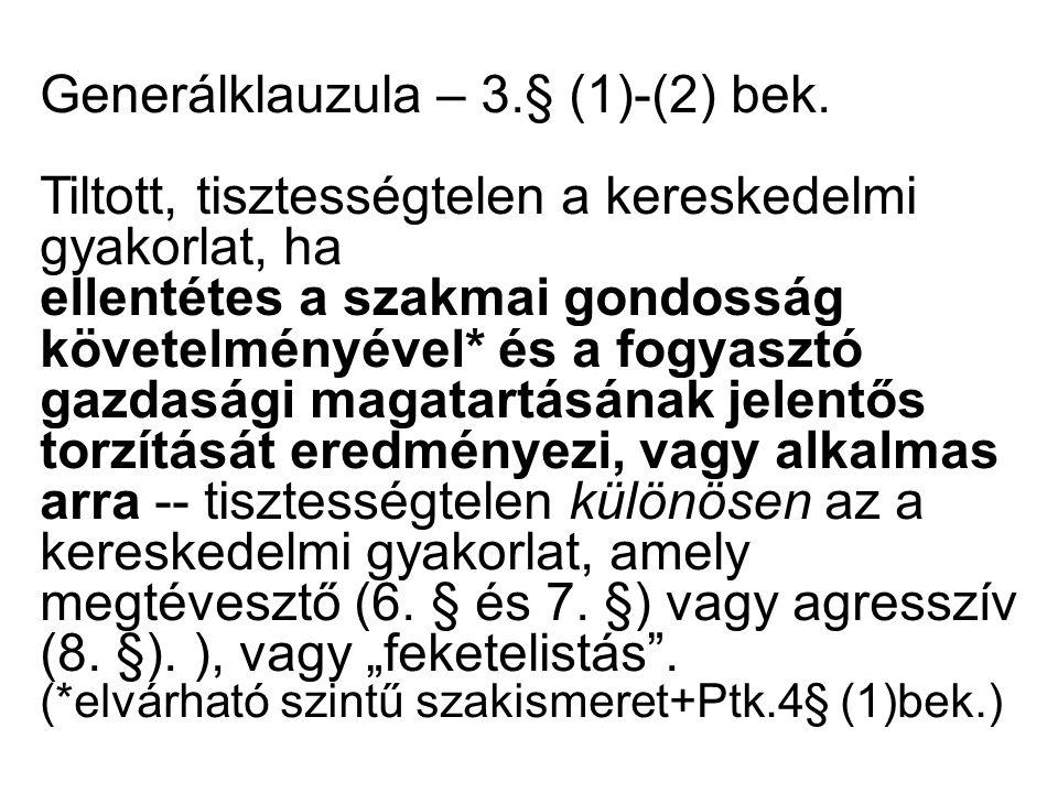 Generálklauzula – 3.§ (1)-(2) bek.