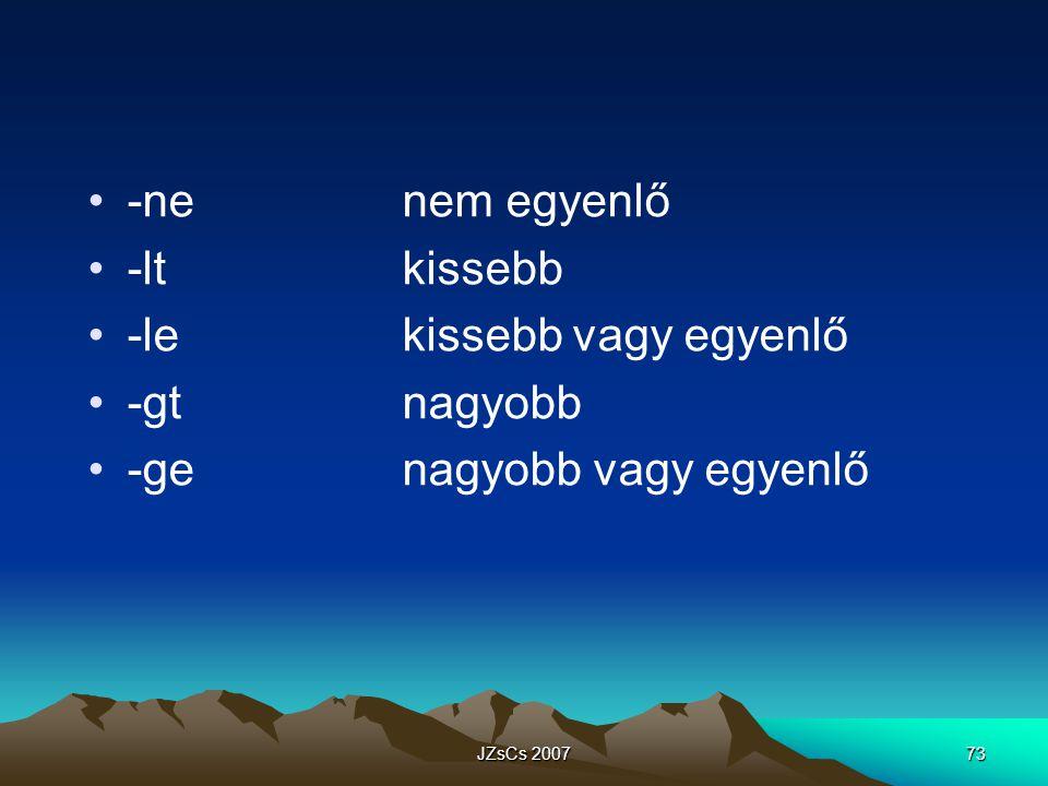 JZsCs 200773 -nenem egyenlő -ltkissebb -lekissebb vagy egyenlő -gtnagyobb -genagyobb vagy egyenlő