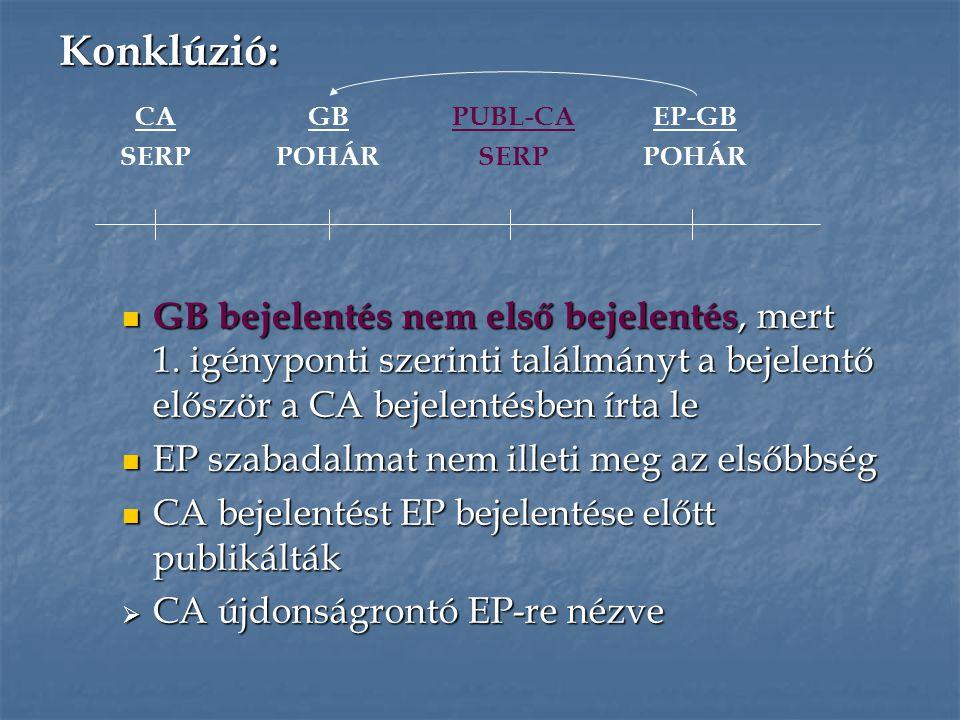 ESZE c.88. - Elsőbbség igénylése c. 88(1) - formális követelmények c.