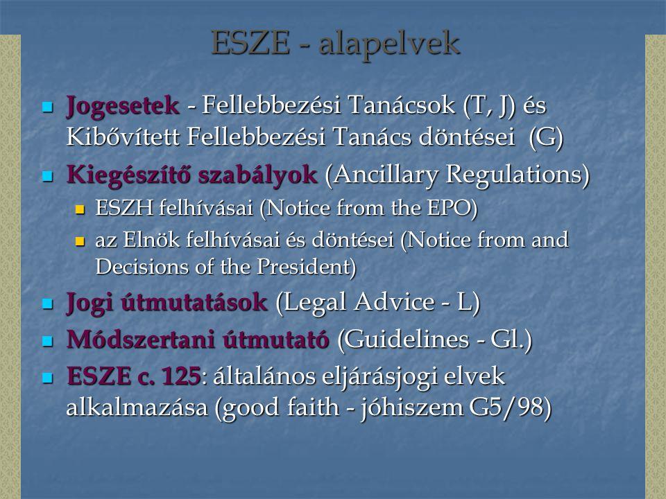 ESZE - alapelvek Jogesetek - Fellebbezési Tanácsok (T, J) és Kibővített Fellebbezési Tanács döntései (G) Jogesetek - Fellebbezési Tanácsok (T, J) és K