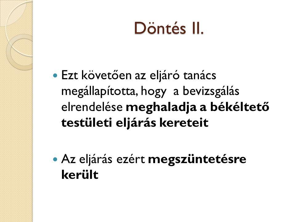 Döntés II.