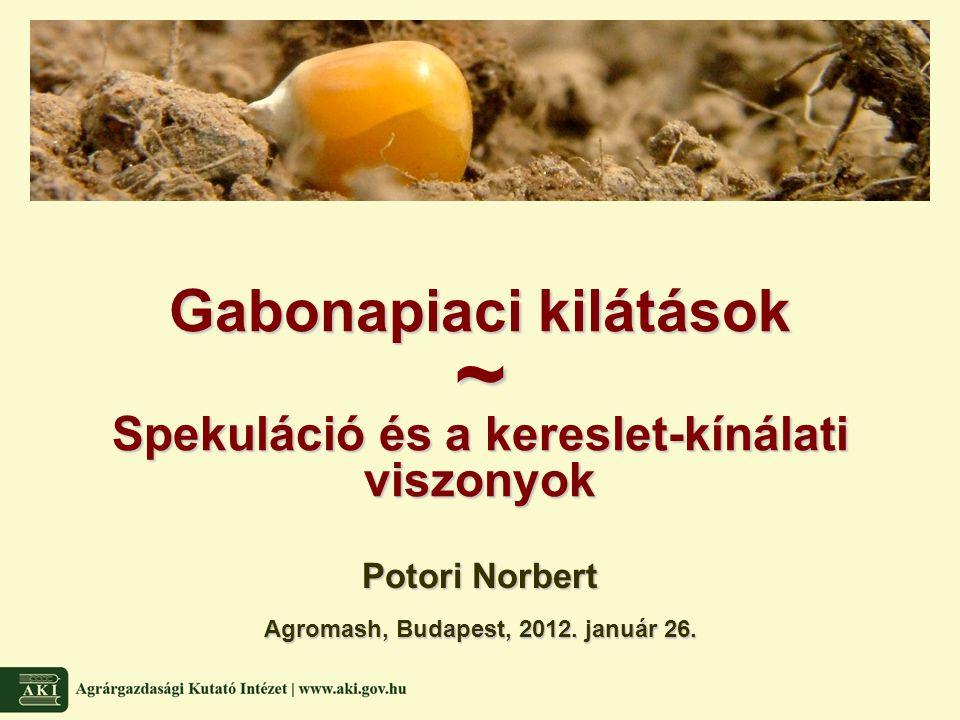 Potori Norbert Agromash, Budapest, 2012. január 26.