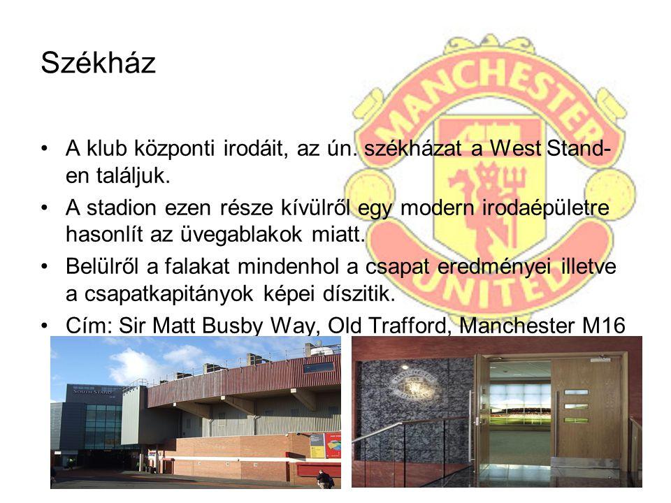 Székház A klub központi irodáit, az ún. székházat a West Stand- en találjuk. A stadion ezen része kívülről egy modern irodaépületre hasonlít az üvegab