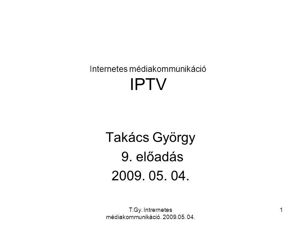 T.Gy. Intrernetes médiakommunikáció. 2009.05. 04. 12 Kép a képben