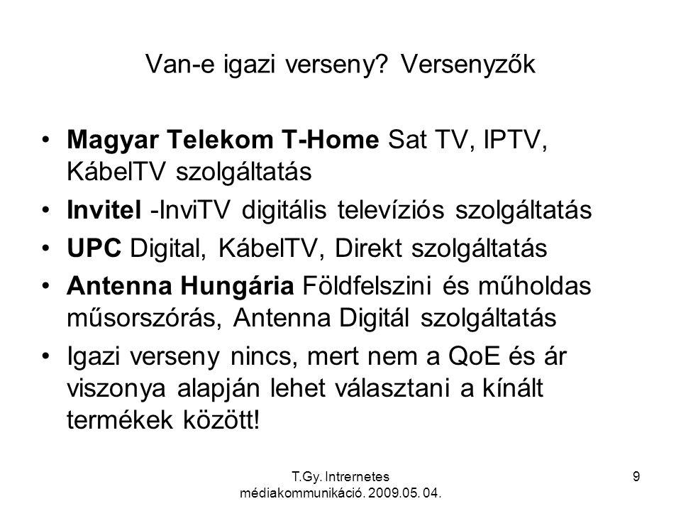 T.Gy. Intrernetes médiakommunikáció. 2009.05. 04. 20 NGN IMS IPTV Architecture