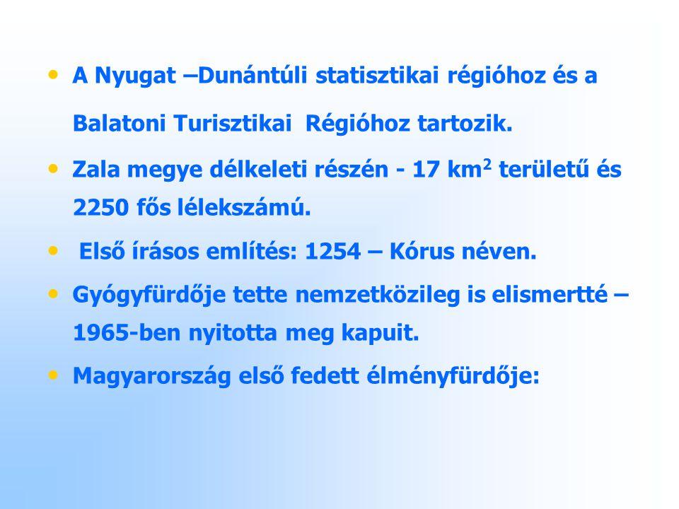 A Nyugat –Dunántúli statisztikai régióhoz és a Balatoni Turisztikai Régióhoz tartozik.