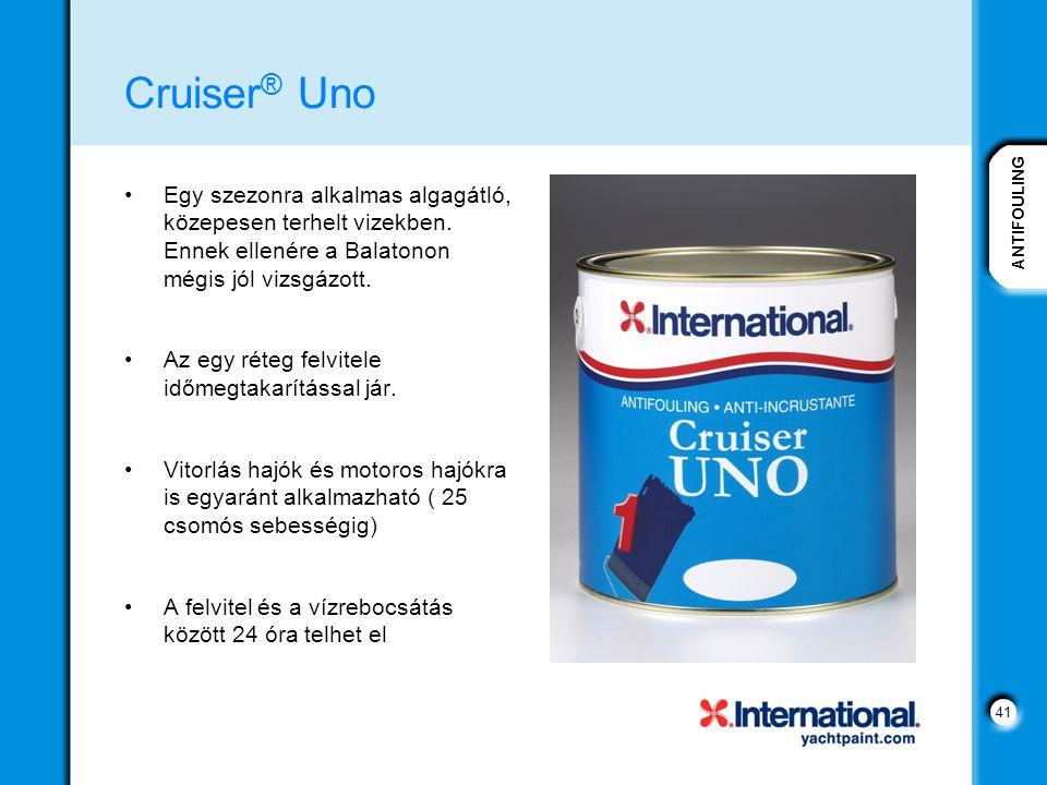 ANTIFOULING 41 Cruiser ® Uno Egy szezonra alkalmas algagátló, közepesen terhelt vizekben.