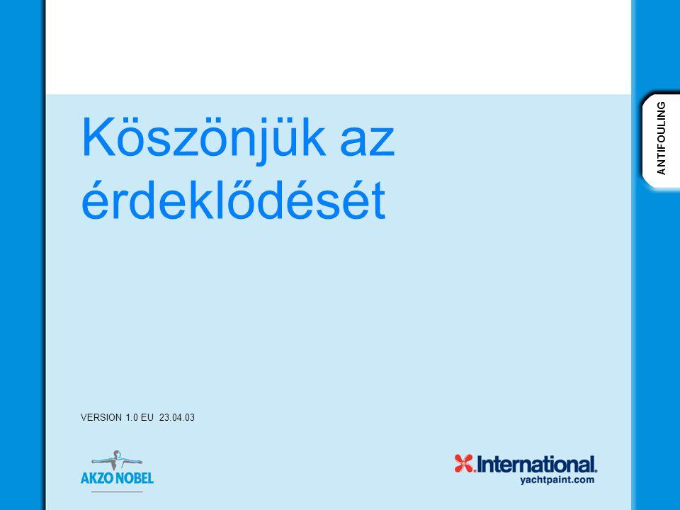 ANTIFOULING 49 Köszönjük az érdeklődését ANTIFOULING VERSION 1.0 EU 23.04.03