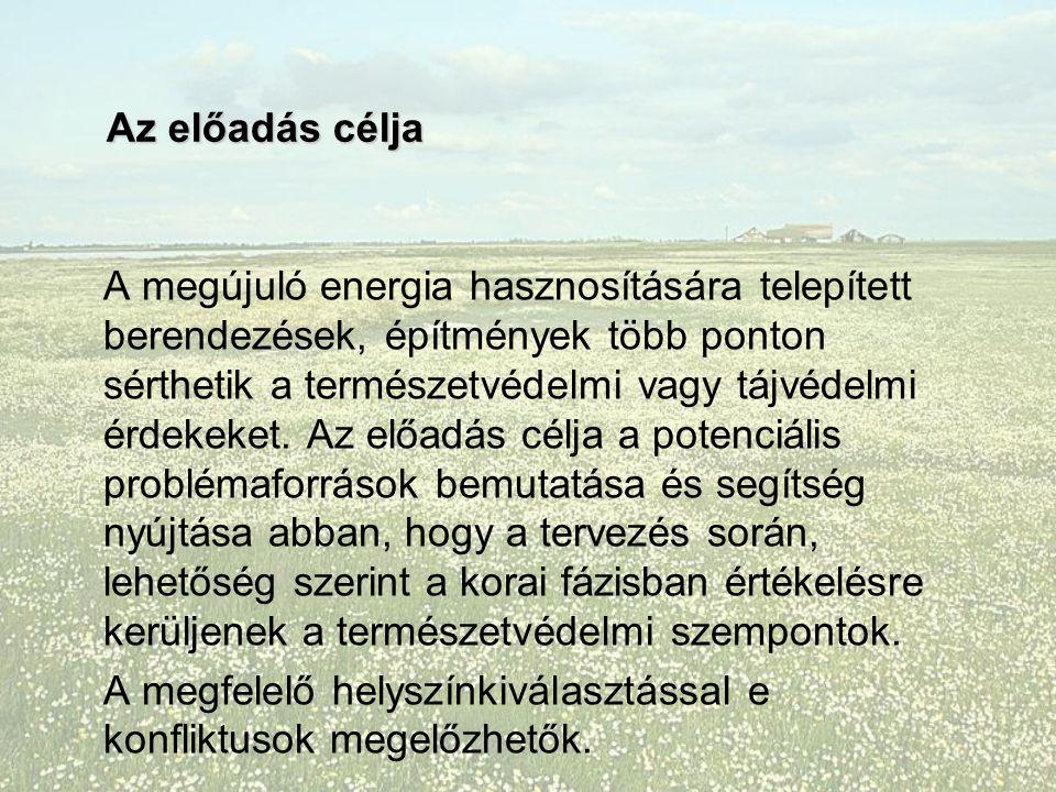 Szélerőmű-telepítések természetvédelmi szempontból problémás helyszínei A Kiskunságban (természetvédelmi oltalom alatt álló területek, optikai védőterületek, frekventált madárvonulási útvonalak) Megéri az Alföldön?