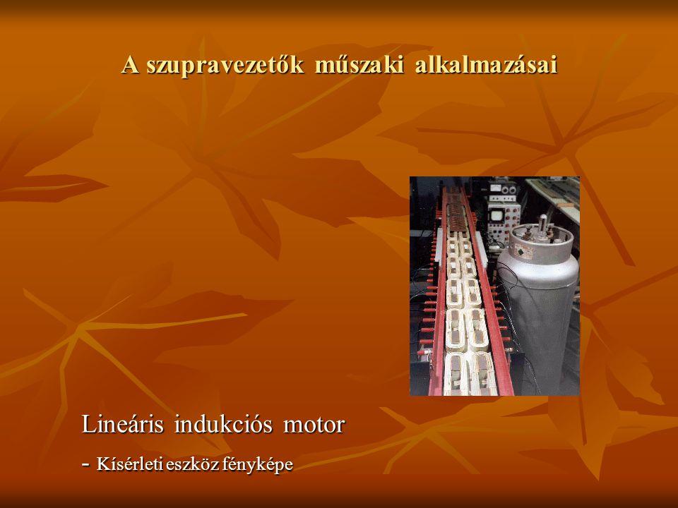 A szupravezetők műszaki alkalmazásai Lineáris indukciós motor - Kísérleti eszköz fényképe