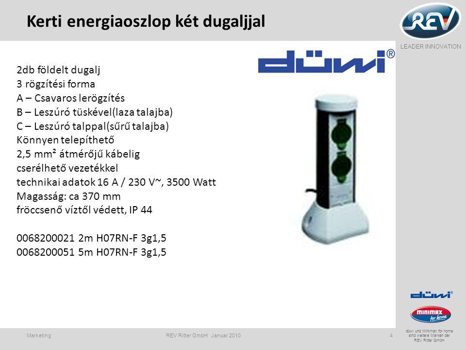 LEADER INNOVATION düwi und Minimax for home sind weitere Marken der REV Ritter GmbH Kerti energiaoszlop két dugaljjal Marketing REV Ritter GmbH Januar