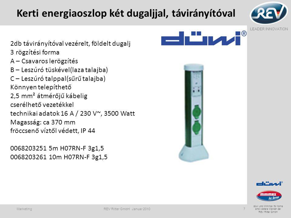 LEADER INNOVATION düwi und Minimax for home sind weitere Marken der REV Ritter GmbH Kerti energiaoszlop két dugaljjal, távirányítóval Marketing REV Ri