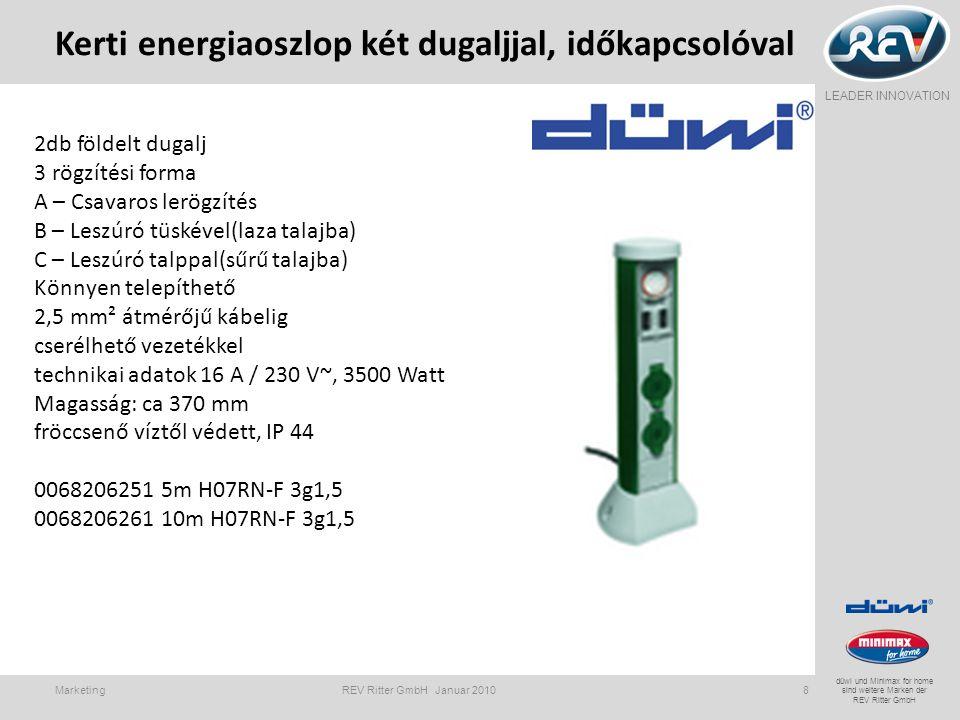 LEADER INNOVATION düwi und Minimax for home sind weitere Marken der REV Ritter GmbH Kerti energiaoszlop két dugaljjal, időkapcsolóval Marketing REV Ri