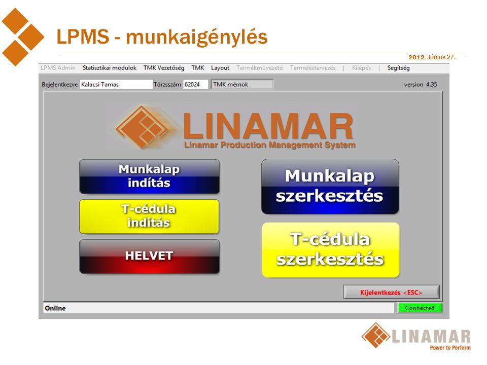 2012. Június 27. LPMS - munkaigénylés
