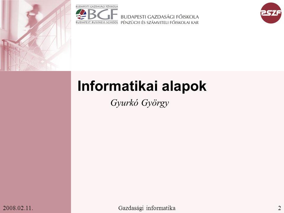 3Gazdasági informatika2008.02.11.