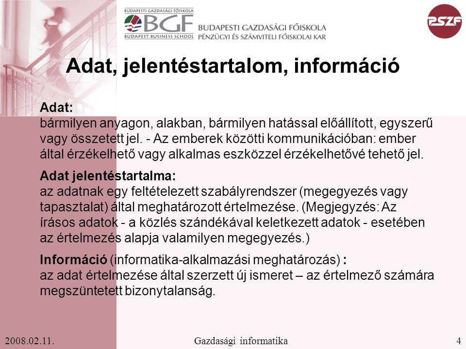 25Gazdasági informatika2008.02.11.
