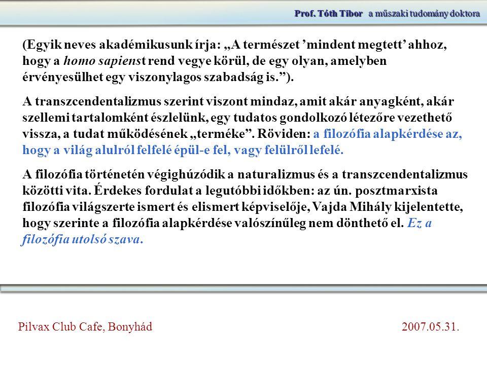 Prof.Tóth Tibora műszaki tudomány doktora Prof. Tóth Tibor a műszaki tudomány doktora 2.