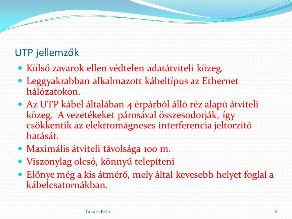 UTP jellemzők Külső zavarok ellen védtelen adatátviteli közeg. Leggyakrabban alkalmazott kábeltípus az Ethernet hálózatokon. Az UTP kábel általában 4