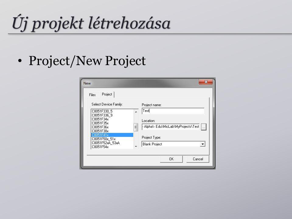 Új projekt létrehozása Project/New Project