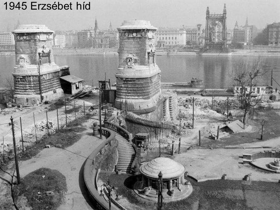 1945 Erzsébet híd