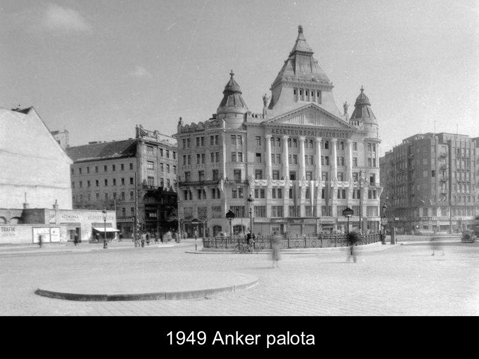 1949 Anker palota