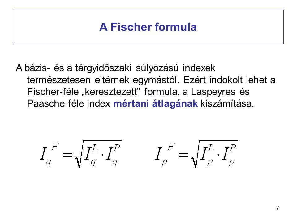 8 Az érték-, ár- és volumenindexek összefüggései I.