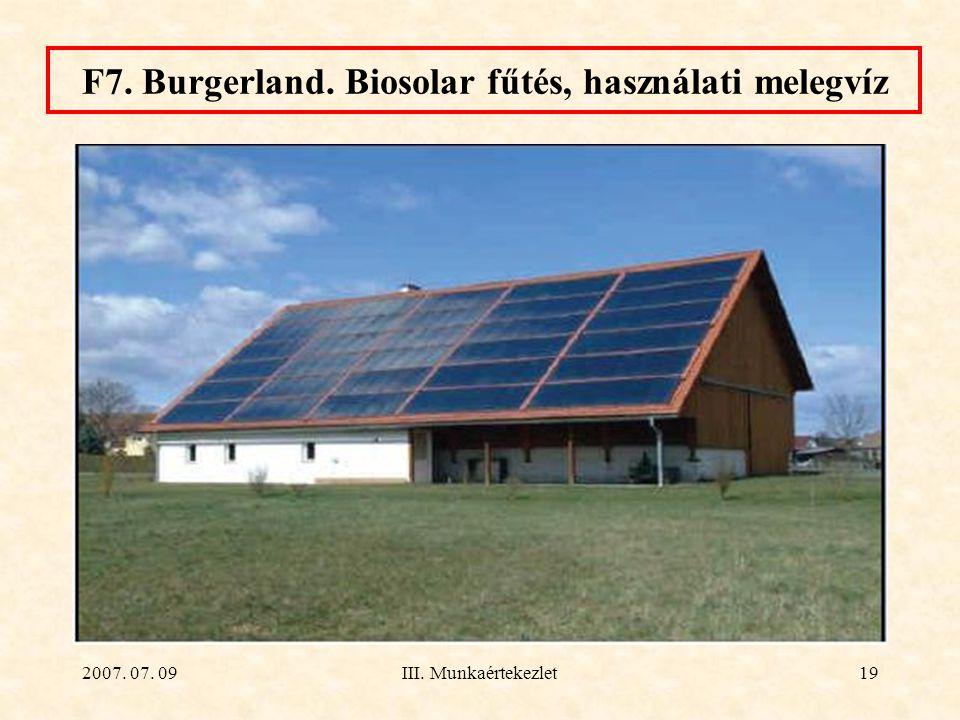2007. 07. 09III. Munkaértekezlet19 F7. Burgerland. Biosolar fűtés, használati melegvíz