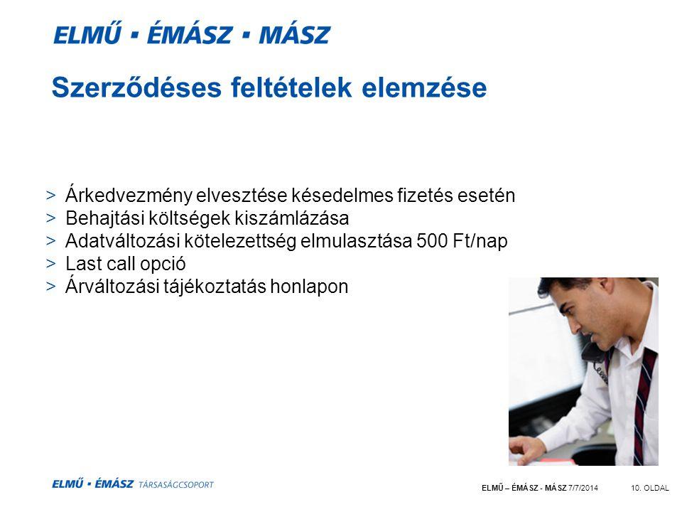ELMŰ – ÉMÁSZ - MÁSZ 7/7/201410.