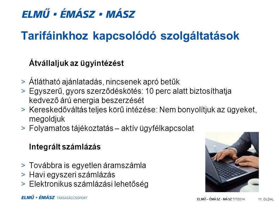 ELMŰ – ÉMÁSZ - MÁSZ 7/7/201411.