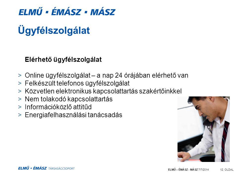 ELMŰ – ÉMÁSZ - MÁSZ 7/7/201412.
