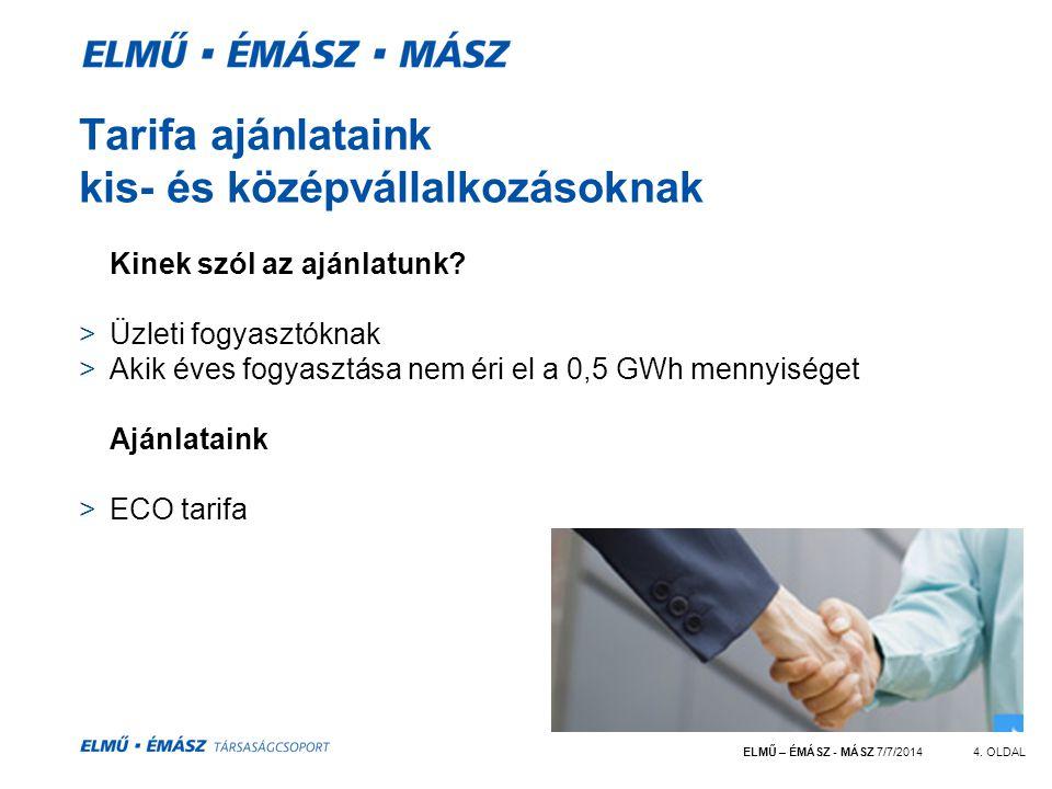 ELMŰ – ÉMÁSZ - MÁSZ 7/7/20144.