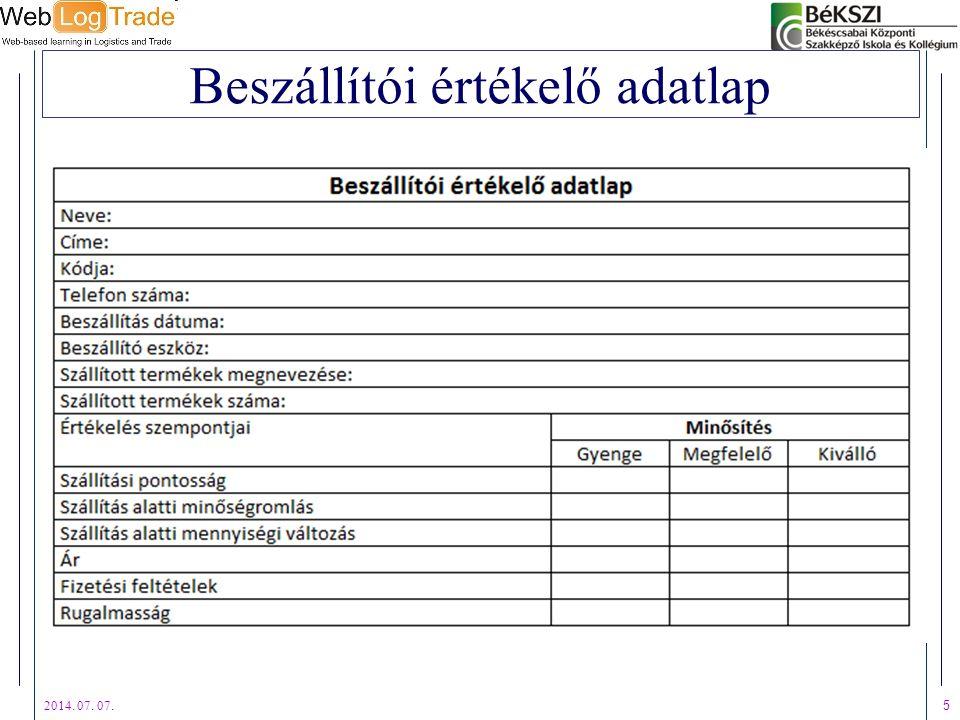 2014. 07. 07. 5 Beszállítói értékelő adatlap