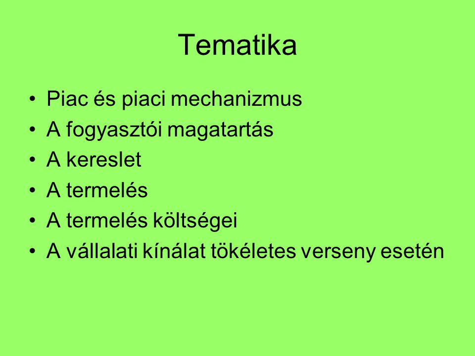 Irodalom Előadások, szemináriumok anyaga Solt Katalin: Mikroökonómia, TRI -MESTER Bt.