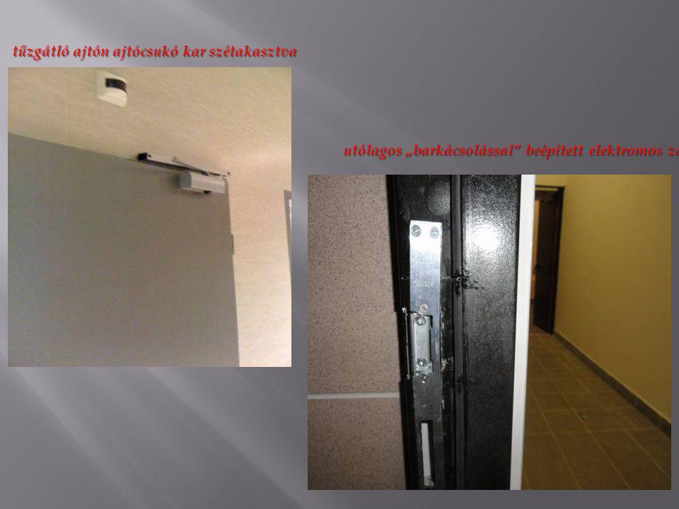"""tűzgátló ajtón ajtócsukó kar szétakasztva utólagos """"barkácsolással"""" beépített elektromos zár"""