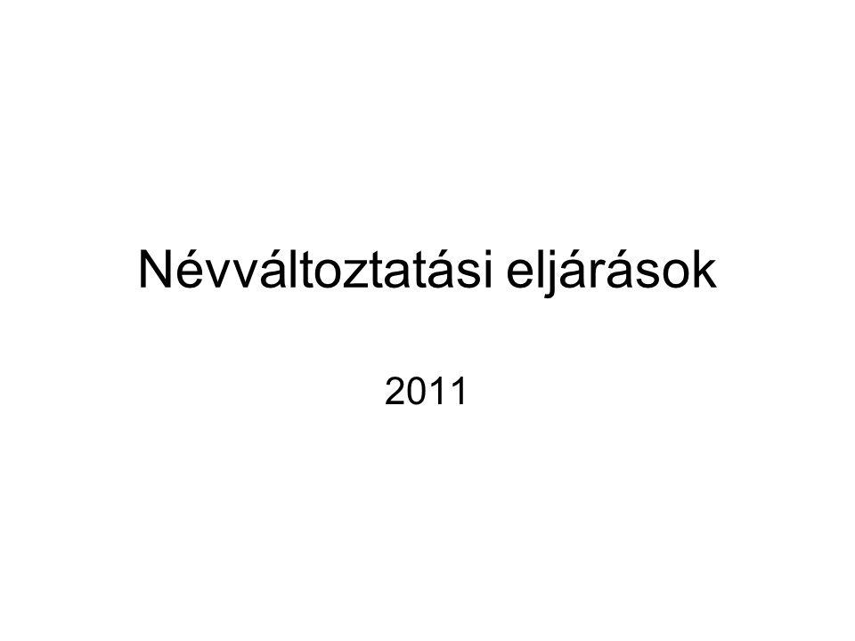 Névváltoztatási eljárások 2011
