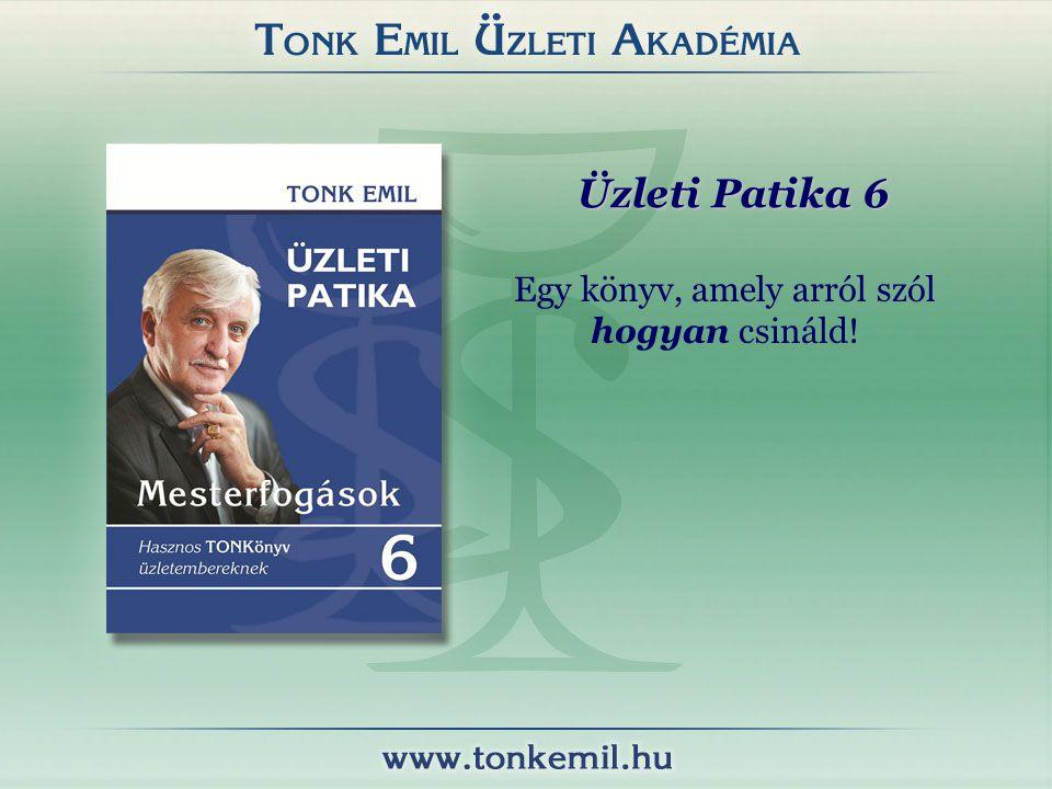 Üzleti Patika 6 Egy könyv, amely arról szól hogyan csináld!