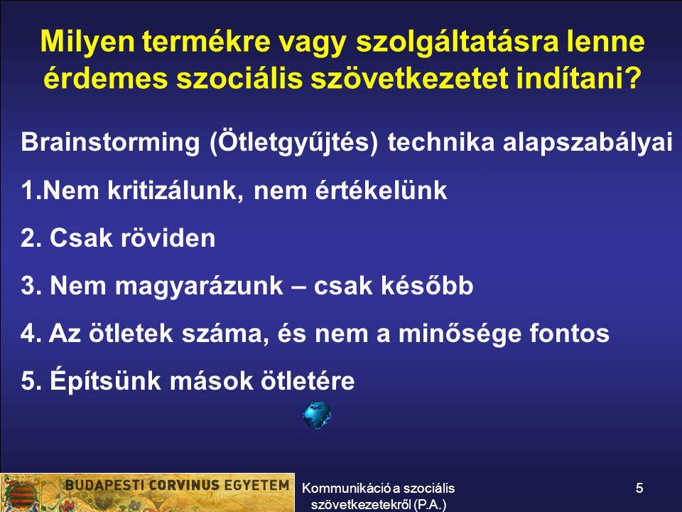 Kommunikáció a szociális szövetkezetekről (P.A.) 6 Piacképes-e.