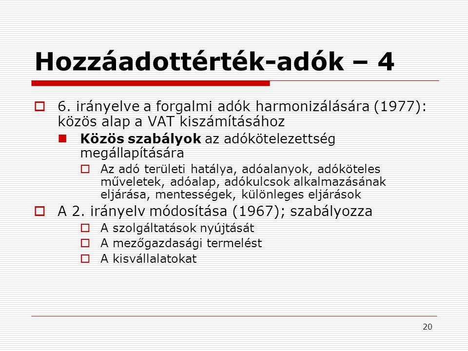 20 Hozzáadottérték-adók – 4  6.