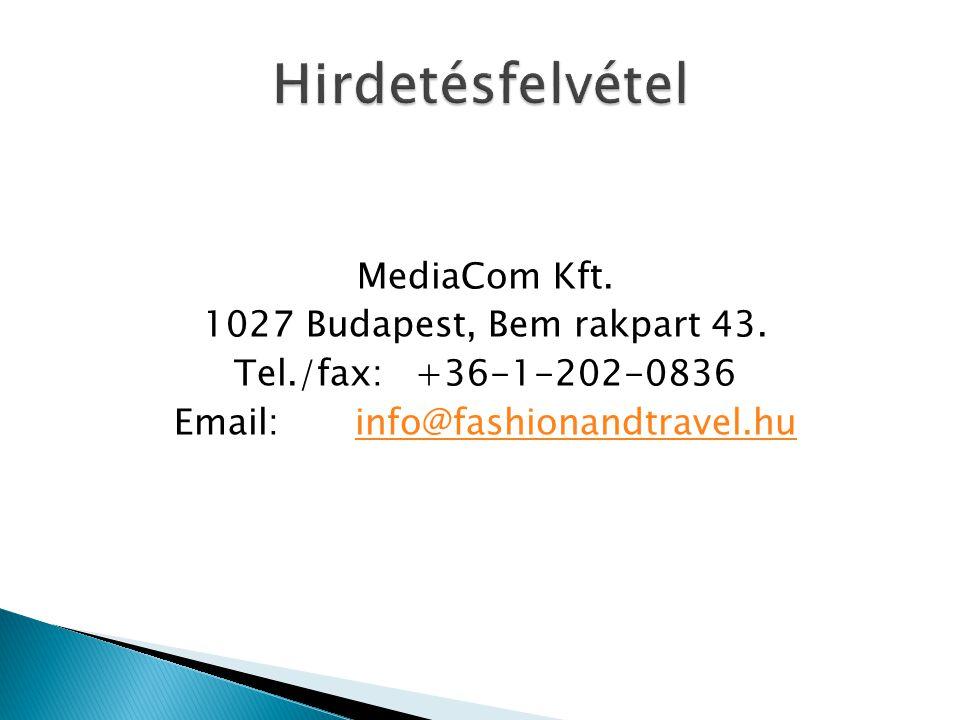 MediaCom Kft. 1027 Budapest, Bem rakpart 43.