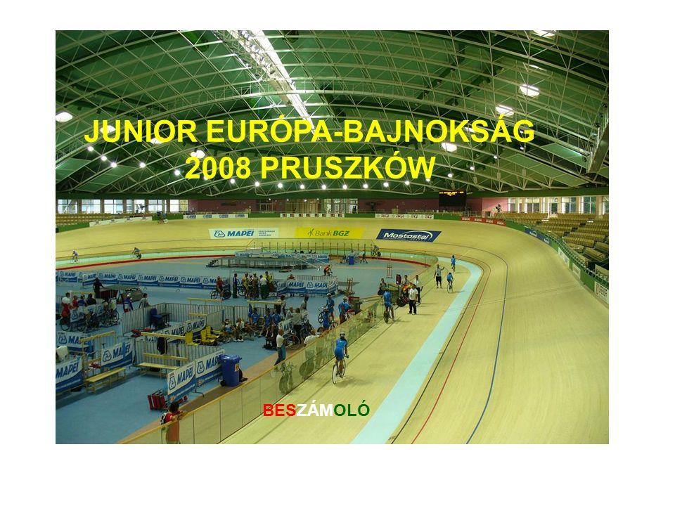 JUNIOR EURÓPA-BAJNOKSÁG 2008 PRUSZKÓW BESZÁMOLÓ