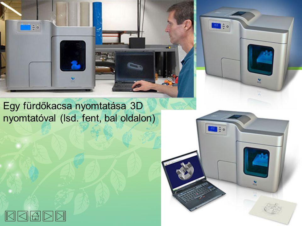Egy fürdőkacsa nyomtatása 3D nyomtatóval (lsd. fent, bal oldalon)