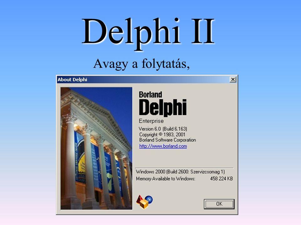 Delphi II Avagy a folytatás,