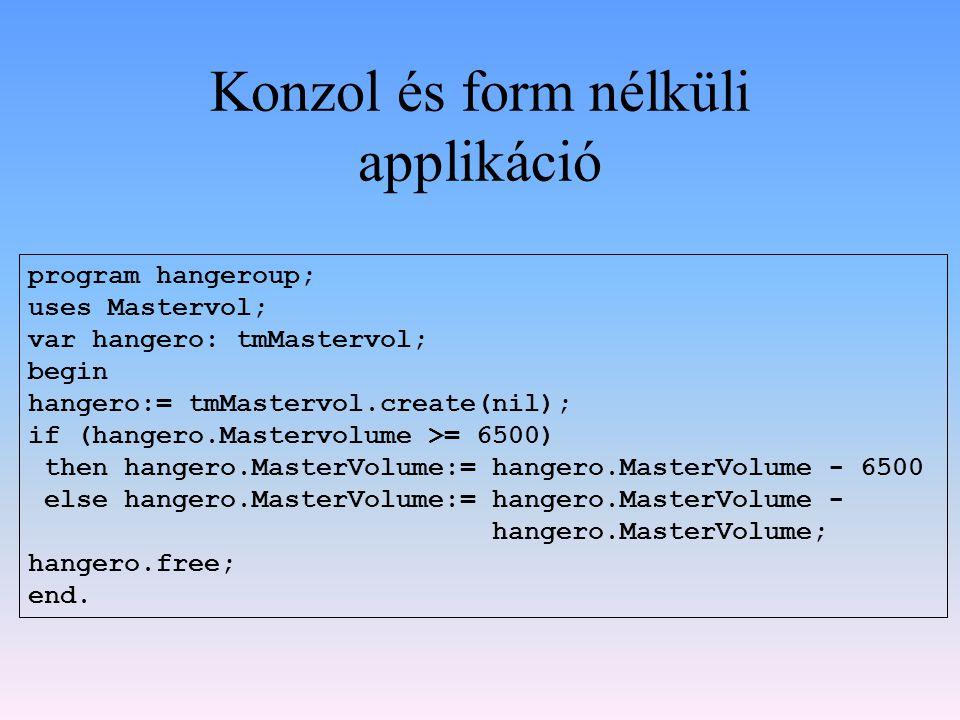 Delphi & a komponensek A komponens fogalma Elérhetőség, egyszerűség, gyorsaság, hatékonyság, lustaság http://www.programmersheaven.com/ http://www.torry.net/ Freeware&Shareware