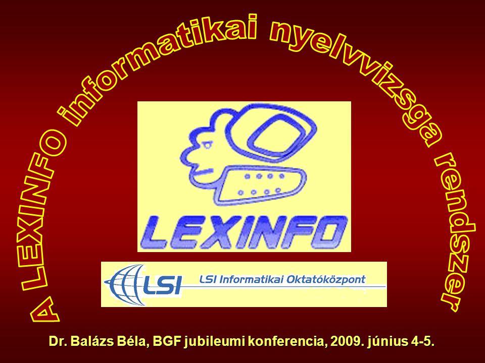 B e v e z e t é s  A LEXINFO informatikai szaknyelvi vizsgarendszer.