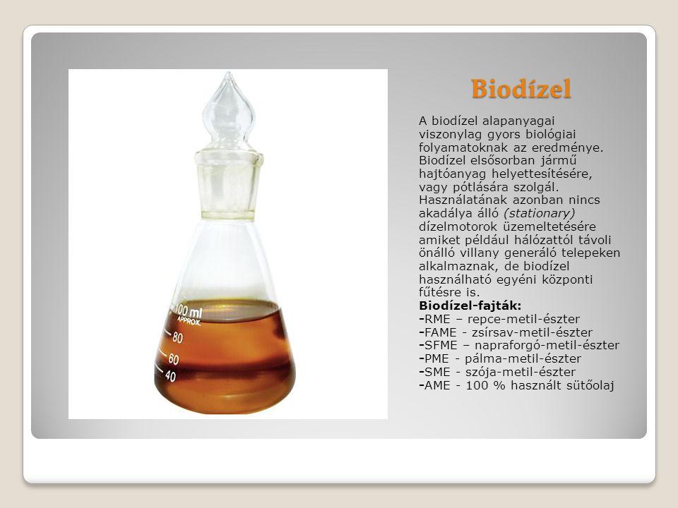 Biodízel A biodízel alapanyagai viszonylag gyors biológiai folyamatoknak az eredménye. Biodízel elsősorban jármű hajtóanyag helyettesítésére, vagy pót