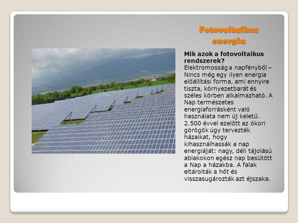 Fotovoltaikus energia Mik azok a fotovoltaikus rendszerek.