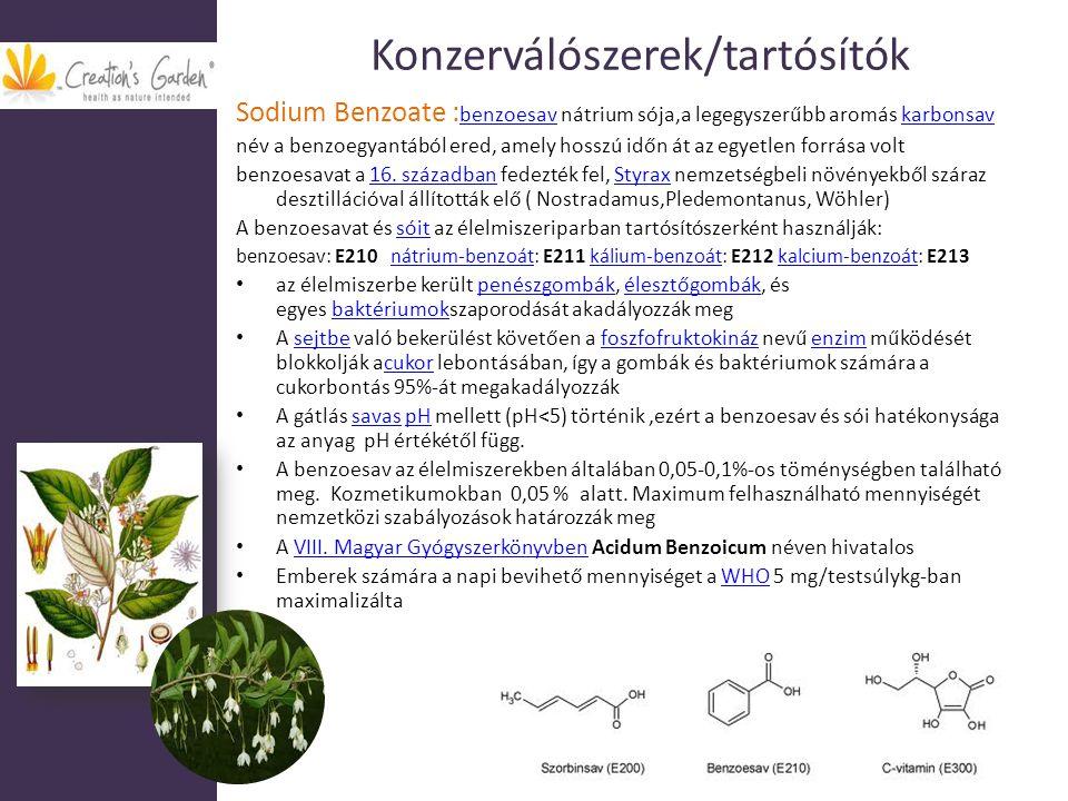 Konzerválószerek/tartósítók Sodium Benzoate : benzoesav nátrium sója,a legegyszerűbb aromás karbonsav benzoesavkarbonsav név a benzoegyantából ered, a