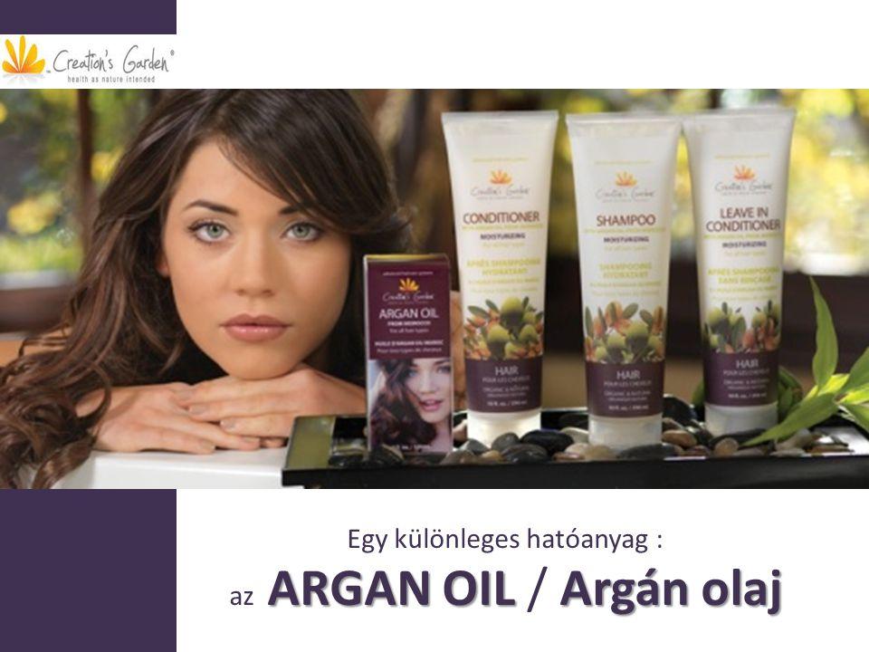 Egy különleges hatóanyag : ARGAN OIL Argán olaj az ARGAN OIL / Argán olaj